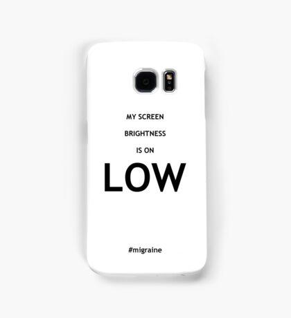 Screen Brightness - LOW Samsung Galaxy Case/Skin