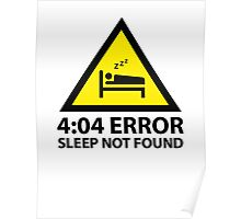 4:04 Error Sleep Not Found Poster