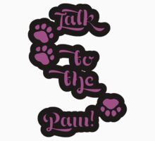 Dog Trails, Talk to the Paw - Pink Black T-Shirt