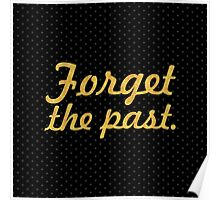 "Forget the past... ""Nelson Mandela"" Inspirational Quote (Square) Poster"