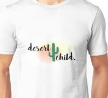 desert child. Unisex T-Shirt