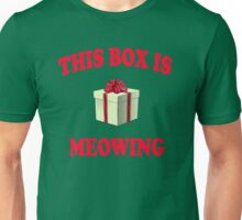 This Box Is Meowing - Christmas Vacation Quote Unisex T-Shirt