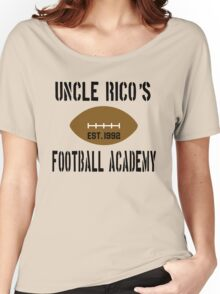 Uncle Rico's Football Academy - Napoleon Dynamite Women's Relaxed Fit T-Shirt