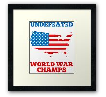 Undefeated World War Champions Framed Print