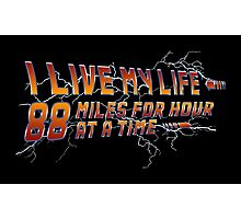 88 miles at a time Photographic Print