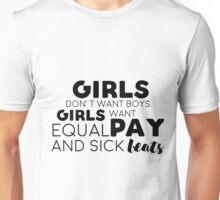 What a girl really wants Unisex T-Shirt