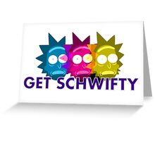 Rick and Morty schwifty  Greeting Card