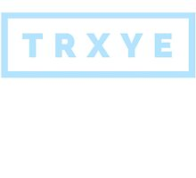 TRXYE - Blue Limited Edition by erinoxnam