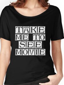 what move you like  Women's Relaxed Fit T-Shirt