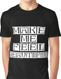 you are beautiful Graphic T-Shirt