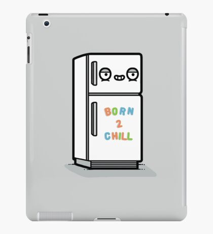 Born to chill iPad Case/Skin