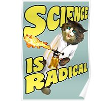 Science is radical -- Cats finally master fire! Poster