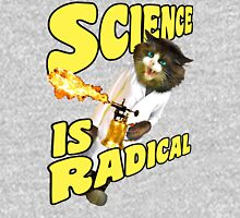 Science is radical -- Cats finally master fire! Unisex T-Shirt