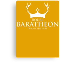 House Baratheon Our Is The Fury Canvas Print