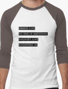 Encrypt like everyone is watching (B&W BG) Men's Baseball ¾ T-Shirt