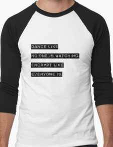 Encrypt like everyone is watching (B&W BG) Men's Baseball ¾ T-Shirt