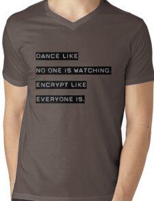 Encrypt like everyone is watching (B&W BG) Mens V-Neck T-Shirt