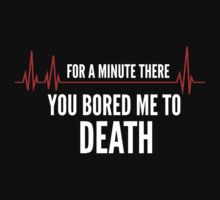 Bored To Death by DesignFactoryD