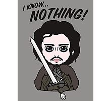 I Know Nothing... Photographic Print