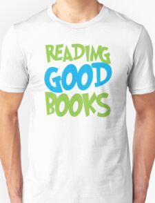 Reading good books Unisex T-Shirt