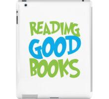 Reading good books iPad Case/Skin