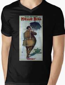 Performing Arts Posters The big farce comedy Hello Bill by Frank J Hallo Marie Madison a whole lot of fun in hours 2882 Mens V-Neck T-Shirt