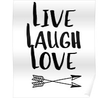 Live Laugh Love T Shirt - Uplifting Inspirational Quote Poster