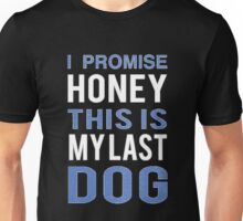 You just can't ever have enough! LOL! Unisex T-Shirt