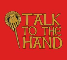 Talk To The Hand by nardesign