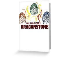 Fire And Blood (Dragonstone) Greeting Card