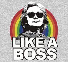 Hillary Clinton Like a Boss Rainbow One Piece - Long Sleeve