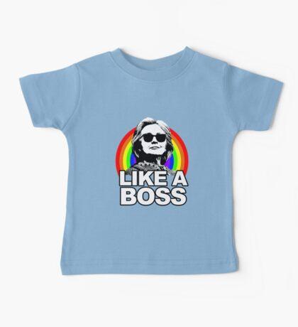 Hillary Clinton Like a Boss Rainbow Baby Tee