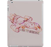I Aim to Misbehave  iPad Case/Skin