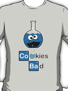 Cookies Bad! T-Shirt