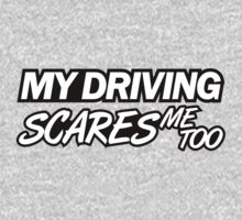 My driving scares me too (6) One Piece - Long Sleeve