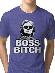 Hillary Clinton Boss Bitch Tri-blend T-Shirt