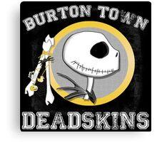 Burton Town Deadskins (Jack) Canvas Print