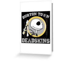 Burton Town Deadskins (Jack) Greeting Card