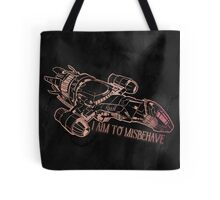 I Aim to Misbehave with Background Tote Bag