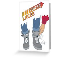 Power Laces! Greeting Card