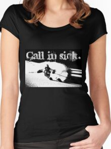 Extreme Skiing - Call in Sick Women's Fitted Scoop T-Shirt