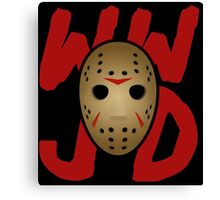 WWJD - What Would Jason Do?  Canvas Print