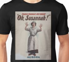 Performing Arts Posters Charles Frohmans new comedy Oh Susannah 0845 Unisex T-Shirt