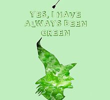 Always green by theredsparrow