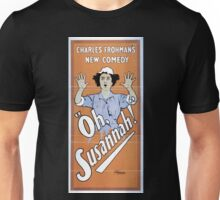 Performing Arts Posters Charles Frohmans new comedy Oh Susannah 1194 Unisex T-Shirt