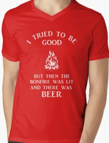 I tried to be good but then the bonfire was lit and there was beer Mens V-Neck T-Shirt