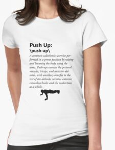 Press Up Definition Womens Fitted T-Shirt