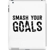 Smash Your Goals iPad Case/Skin