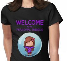 Personal Bubble - Female Womens Fitted T-Shirt