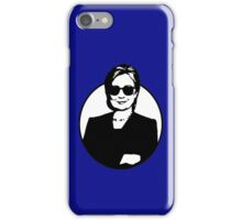 Hillary Clinton is a Badass iPhone Case/Skin